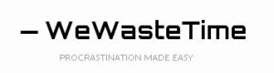 WeWasteTime - Fabrica de Jabon